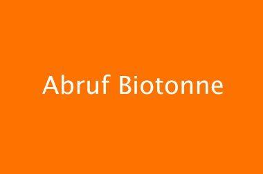 Biotonne auf Abruf